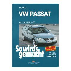 So wird's gemacht - Band 109 109 VW Passat 10/96 bis 2/05