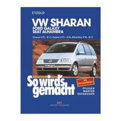 So wird's gemacht - Band 108 108 VW Sharan von 6/95 bis 8/10
