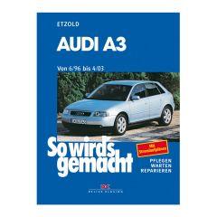So wird's gemacht - Band 110 110 Audi A3 6/96-4/03