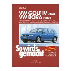 So wird's gemacht - Band 112 112 VW Golf IV Diesel 9/97 bis 9/03