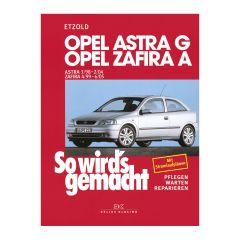 So wird's gemacht - Band 113 113 Opel Astra G 3/98 bis 2/04