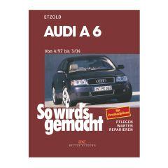 So wird's gemacht - Band 114 114 Audi A6 4/97 bis 3/04