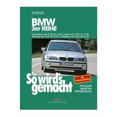So wird's gemacht - Band 116 116 BMW 3er E46 4/98-2/05
