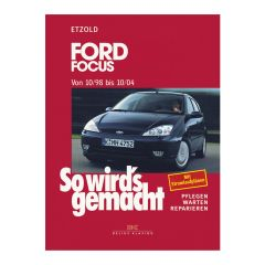 So wird's gemacht - Band 117 117 Ford Focus 10/98-10/04