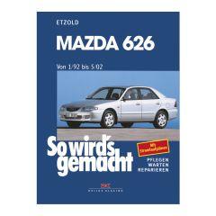 So wird's gemacht - Band 119 119 Mazda 626 1/92-5/02