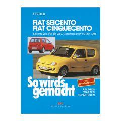 So wird's gemacht - Band 123 123 Fiat Seicento von 3/98 bis 9/07