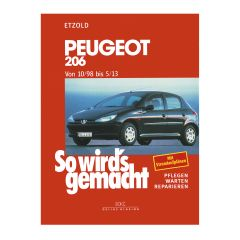 So wird's gemacht - Band 121 121 Peugeot 206 - Von 10/98 bis 5/13