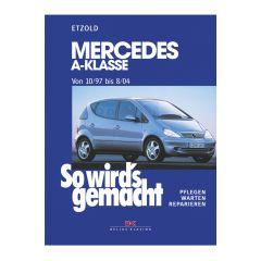 So wird's gemacht - Band 124 124 Mercedes A-Klasse 10/97-8/04