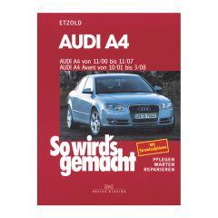 So wird's gemacht - Band 127 127 Audi A4 u.Diesel 11/00-11/07